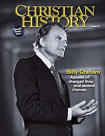 Christian history mag, B graham